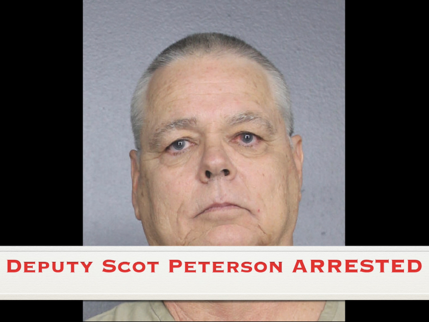 Deputy Scot Peterson arrested!